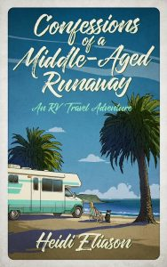 Confessions of a Middle-Aged Runaway