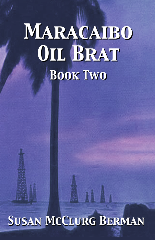 Maracaibo Oil Brat Book Two cover